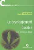 Marie-Claude Smouts - Le développement durable - Les termes du débat.