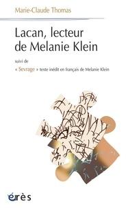 """Marie-Claude Thomas - Lacan, lecteur de Mélanie Klein - Suivi de """"Sevrage"""" texte inédit en français de Mélanie Klein."""