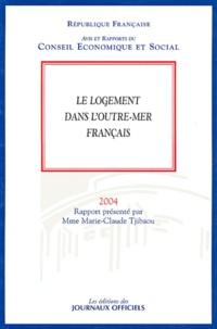 Marie-Claude Tjibaou et  Conseil Economique et Social - Le logement dans l'Outre-mer français.
