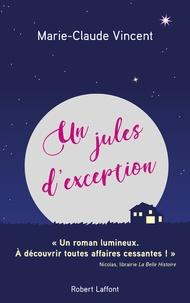 Marie-Claude Vincent - Un Jules d'exception.