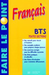 Marie-Claude Zeisler et Francine Courtin - Français BTS - Toutes sections.