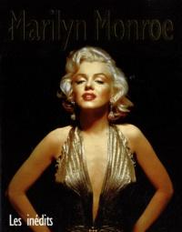 Marie Clayton - Marilyn Monroe - Les inédits.