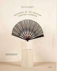 Marie-Clémence Barbé-Conti - Duvelleroy - Treasures of the Parisian Couture Handfan.
