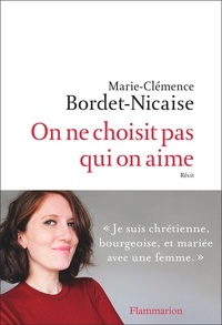 Livres gratuits téléchargeables pdf On ne choisit pas qui on aime (French Edition) 9782081485815 ePub DJVU CHM par Marie-Clémence Bordet-Nicaise