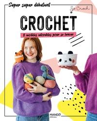 Marie Clesse - Crochet - 8 modèles adorables pour se lancer.