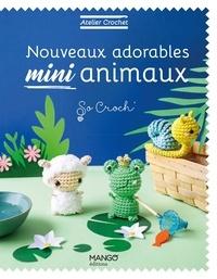 Marie Clesse et Fabrice Besse - Nouveaux adorables mini animaux.