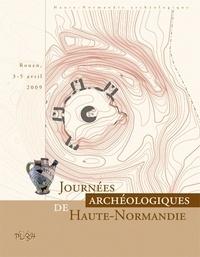 Marie-Clotilde Lequoy - Journées archéologiques de Haute-Normandie - Rouen, 3-5 avril 2009.