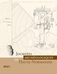 Marie-Clotilde Lequoy - Journées archéologiques de Haute-Normandie - Rouen, 11-13 mai 2012.