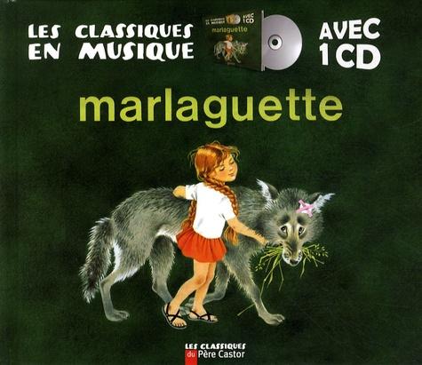 Marie Colmont - Marlaguette. 1 CD audio