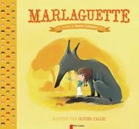 Marie Colmont et Olivier Tallec - Marlaguette.