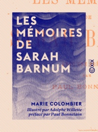 Marie Colombier et Adolphe Willette - Les Mémoires de Sarah Barnum.