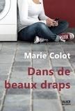 Marie Colot - Dans de beaux draps - Roman jeunesse 10 ans et +.