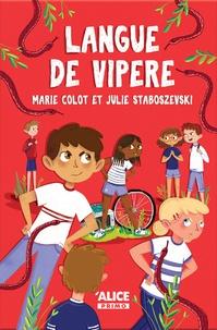 Marie Colot et Julie Staboszevski - Langue de vipère.