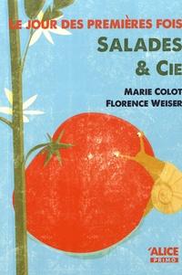 Marie Colot et Florence Weiser - Le jour des premières fois Tome 2 : Salades & Cie.