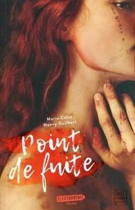 Marie Colot et Nancy Guilbert - Point de fuite.