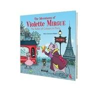 Marie-Constance Mallard - The adventures of Violette Mirgue - The ballet of colours in Paris.