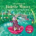 Marie-Constance Mallard - Une aventure de Violette Mirgue - Le trésor du canal du Midi.