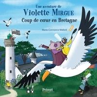 Marie-Constance Mallard - Violette Mirgue - Coup de coeur en Bretagne.
