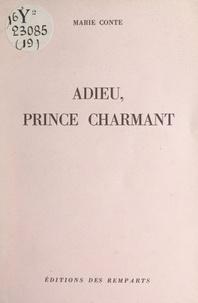 Marie Conte - Adieu, prince charmant.