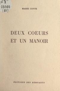 Marie Conte - Deux cœurs et un manoir.