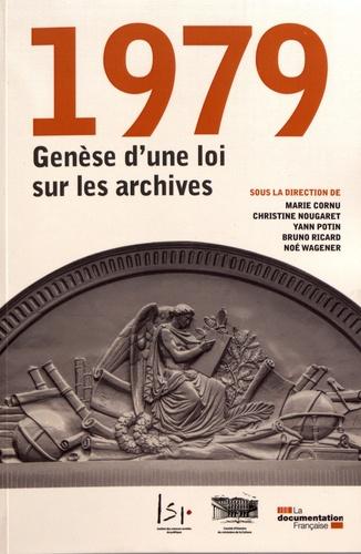 1979, genèse d'une loi sur les archives