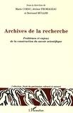 Marie Cornu et Jérôme Fromageau - Archives de la recherche - Problèmes et enjeux de la construction du savoir scientifique.