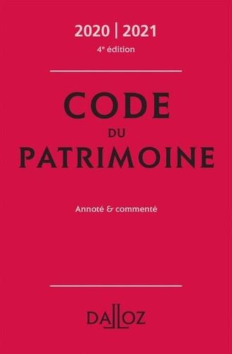 Code du patrimoine. Annoté et commenté  Edition 2020-2021
