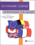 Marie Cornu et Isabelle de Lamberterie - Dictionnaire comparé du droit d'auteur et du copyright.
