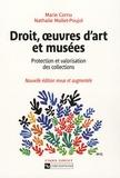 Marie Cornu et Nathalie Mallet-Poujol - Droit, oeuvres d'art et musées - Protection et valorisation des collections.