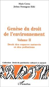 Deedr.fr Genèse du droit de l'environnement. Volume 2, Droit des espaces naturels et des pollutions Image