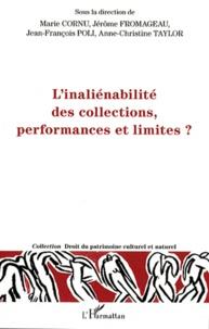 Marie Cornu et Jérôme Fromageau - L'inaliénabilité des collections, performances et limites ?.