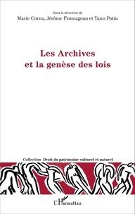 Marie Cornu et Jérôme Fromageau - Les Archives et la genèse des lois.