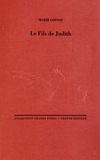 Marie Cosnay - Le Fils de Judith.
