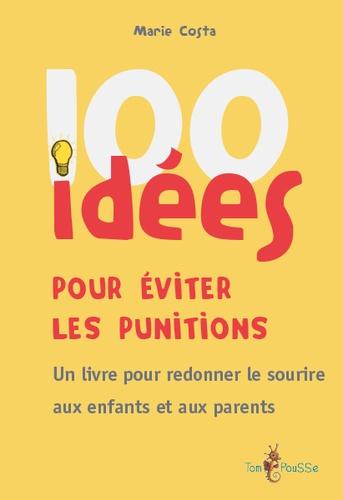 100 idées pour éviter les punitions