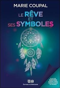Marie Coupal - Le rêve et ses symboles.