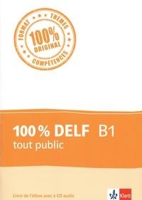 100 % DELF B1 tout public - Livre de lélève.pdf