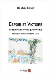 Marie Crédoz - Espoir et Victoire - Le comble pour une gynécologue.