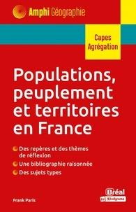 Marie Crépin-Leblond et Frank Paris - Populations, peuplement et territoires en France.
