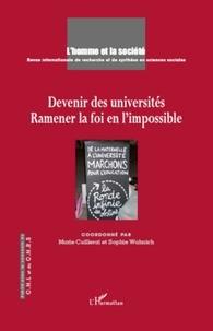 Marie Cuillerai et Sophie Wahnich - L'Homme et la Société N° 178, 2010/4 : Devenir des universités - Ramener la foi en l'impossible.
