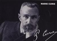 Marie Curie - Pierre Curie.