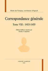 Marie d' Agoult - Correspondance générale - Tome 8, 1853-1855.