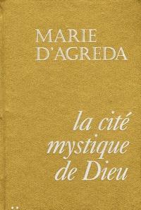 Marie d' Agréda - La cité mystique de Dieu - Tome 2.