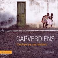 Marie d' Hombres et Christophe Pons - Capverdiens - L'archipel par ses habitants.
