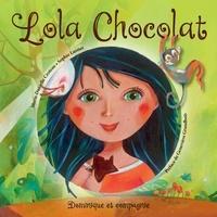 Marie-Danielle Croteau et Sophie Lussier - Lola Chocolat.