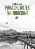 Marie-Danielle Demélas - Parachutistes en Indochine.