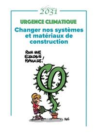 Marie Dano et Michel Philippo - Urgence climatique - Changer nos systèmes et matériaux de construction.