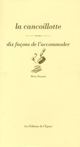 La cancoillotte - Dix façons de laccommoder.pdf