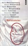 Marie Darrieussecq et Hélèna Villovitch - Naissances.