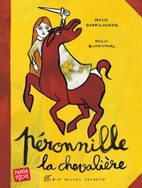 Marie Darrieussecq - Péronnille, la chevalière.