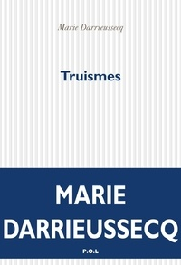 Marie Darrieussecq - Truismes.